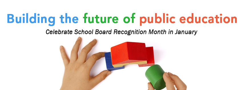 January is School Board Recognition Month!